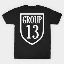 Load image into Gallery viewer, Group 13 T-Shirt