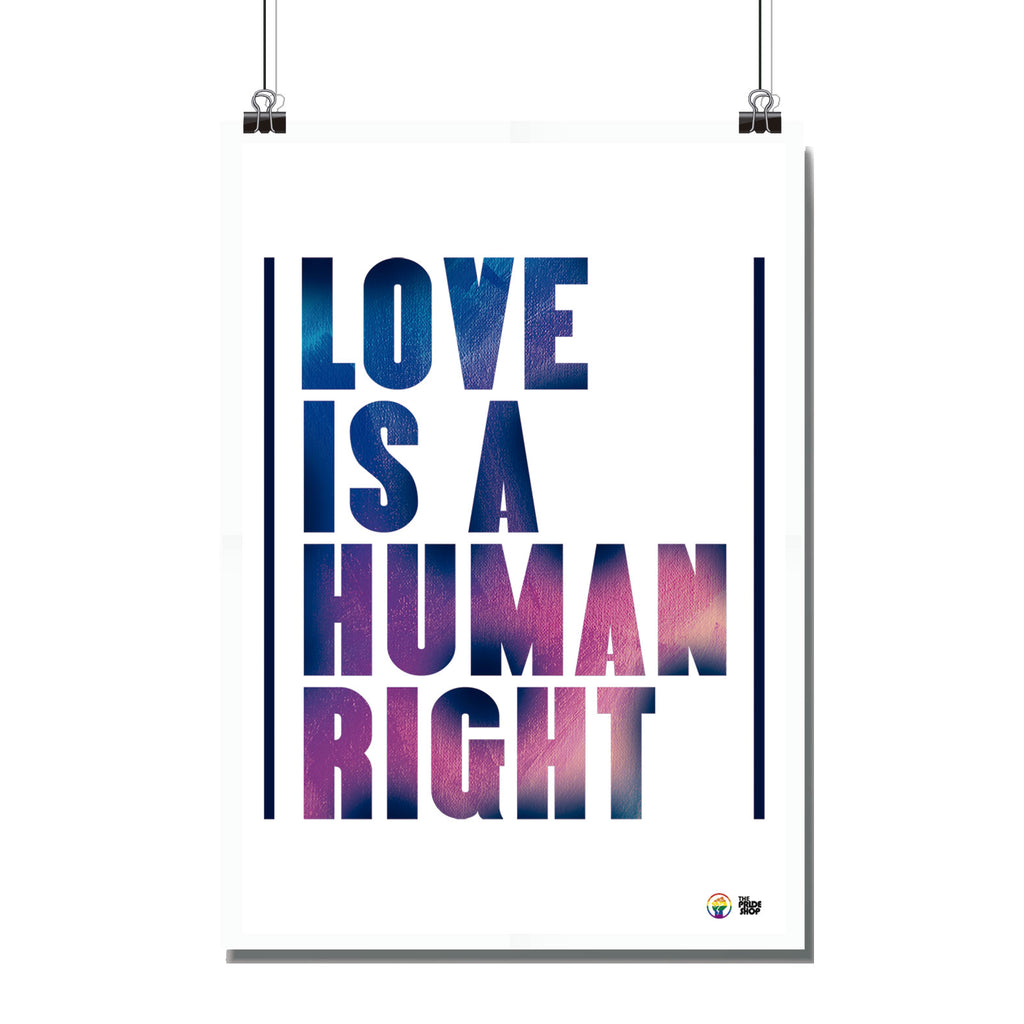 Pôster - Tam A4 - Love Is A Human Right