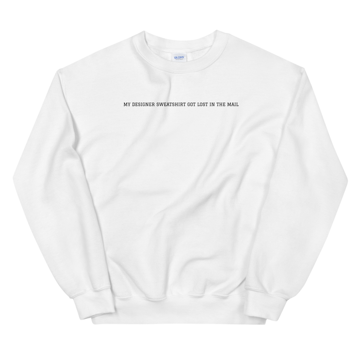 Lost in the Mail Unisex Sweatshirt