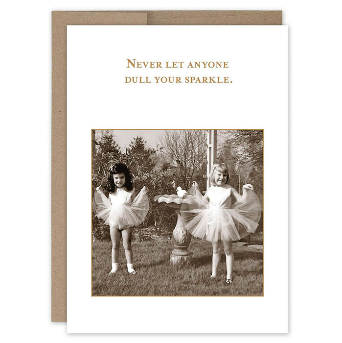 Never Let Anyone Dull Your Sparkle Birthday Card