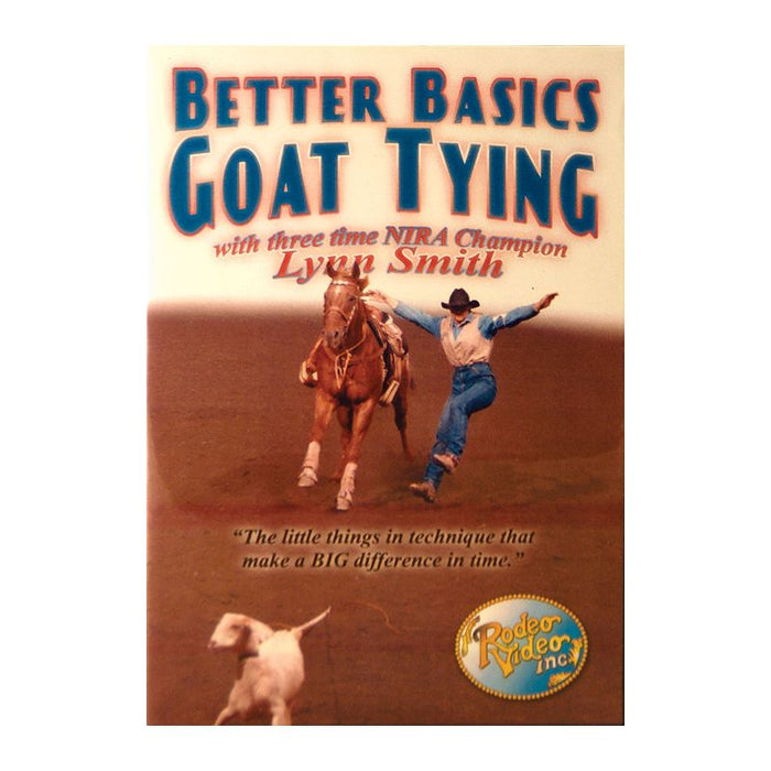 Lynn Smith - Better Basics Goat Tying