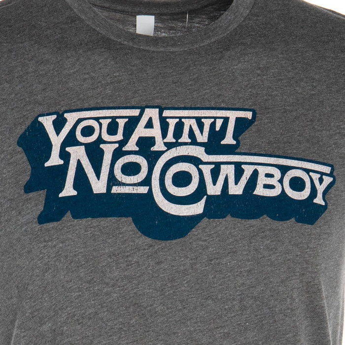 Dale Brisby You Ain't No Cowboy Tee Shirt