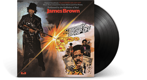 Vinyl - James Brown : Slaughter's Big Rip-Off - The Record Hub