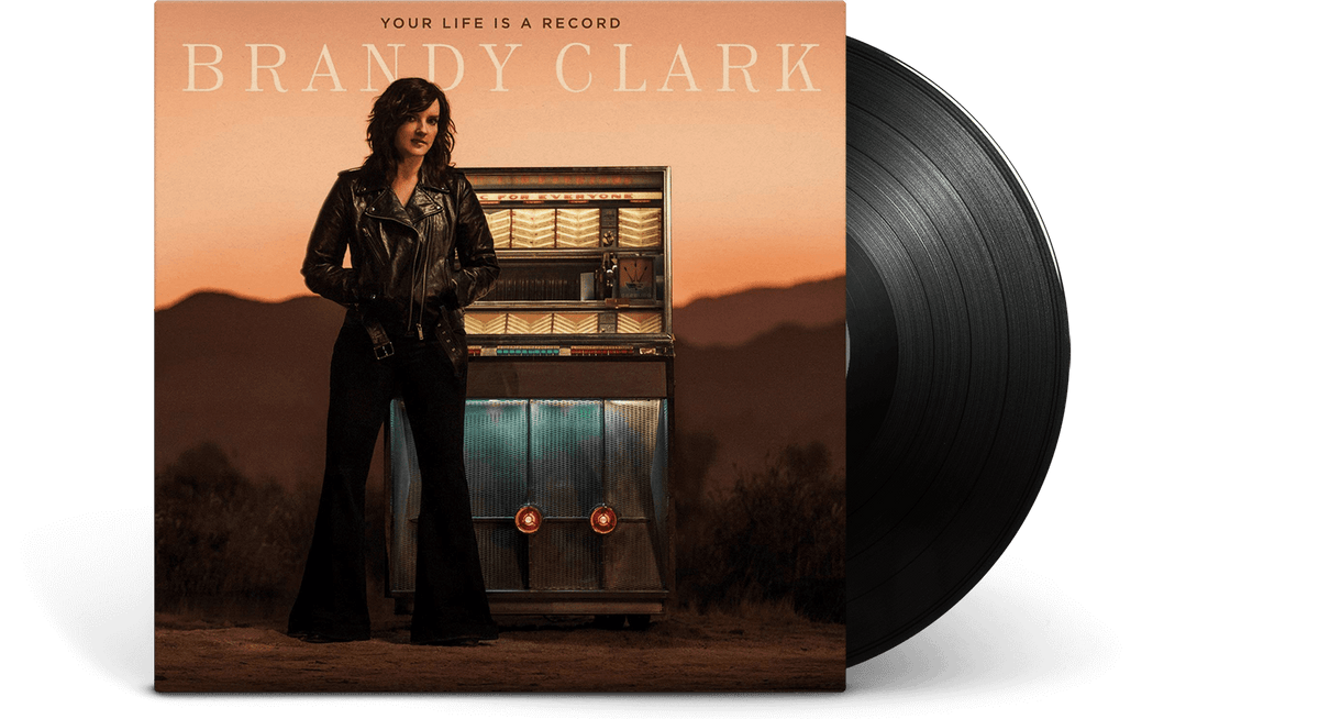 Vinyl - Brandy Clark : Your Life is a Record - The Record Hub
