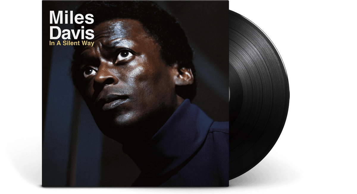 Vinyl - Miles Davis : In A Silent Way - The Record Hub