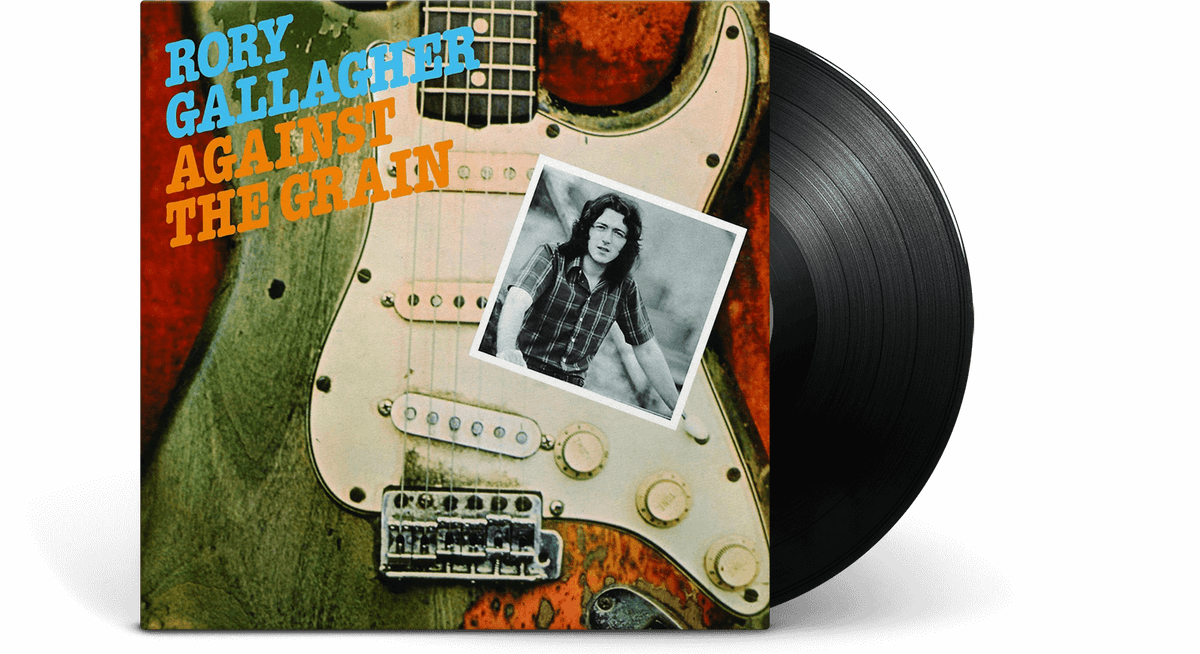Vinyl - Rory Gallagher : Against The Grain - The Record Hub
