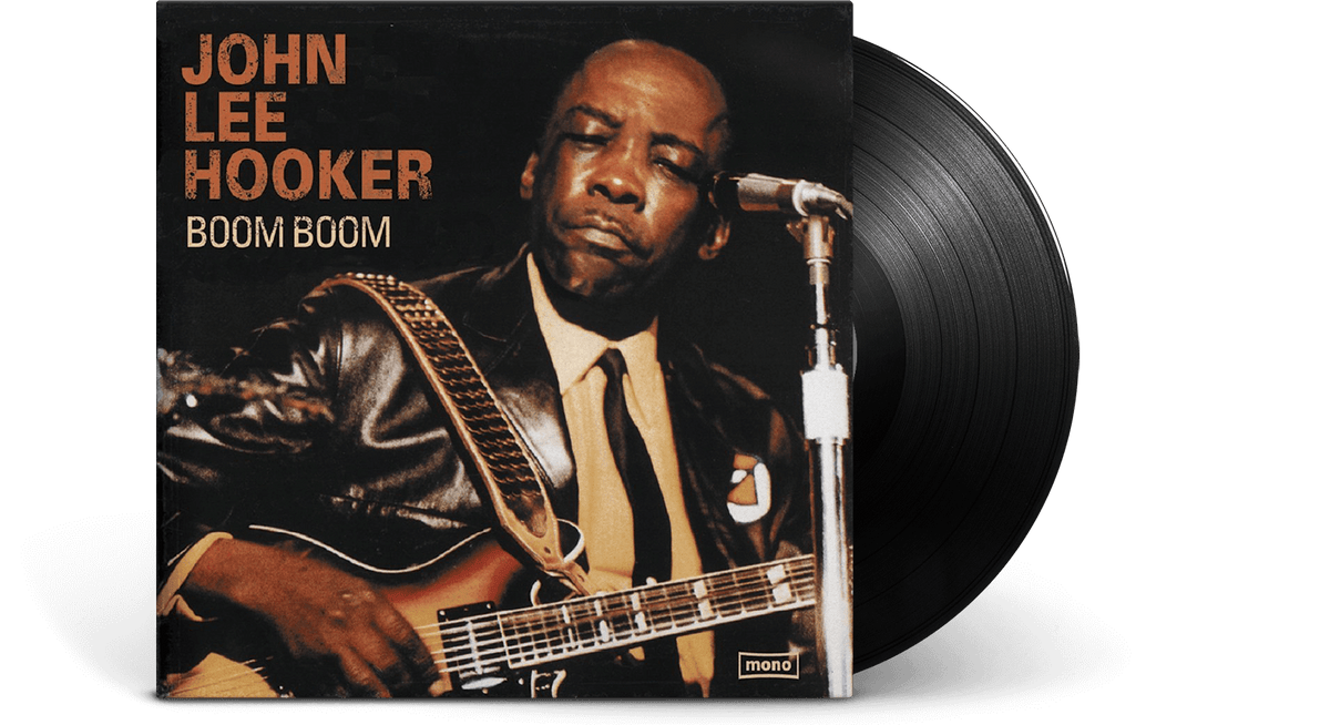 Vinyl - John Lee Hooker : Boom Boom - The Record Hub