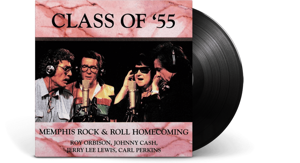 Vinyl - Johnny Cash, Roy Orbison, Jerry Lee Lewis, Carl Perkins : Class Of '55: Memphis Rock & Roll Homecoming - The Record Hub