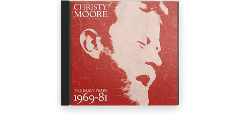 Vinyl - Christy Moore : The Early Years 1969-81 (2CD) - The Record Hub
