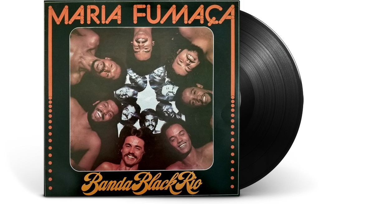 Vinyl - Banda Black Rio : Maria Fumaca - The Record Hub
