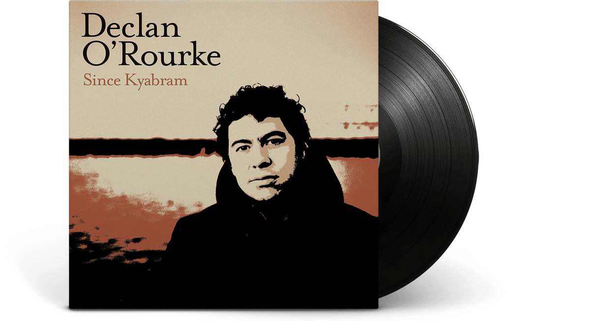 Vinyl - Declan O'Rourke : Since Kyabram - The Record Hub