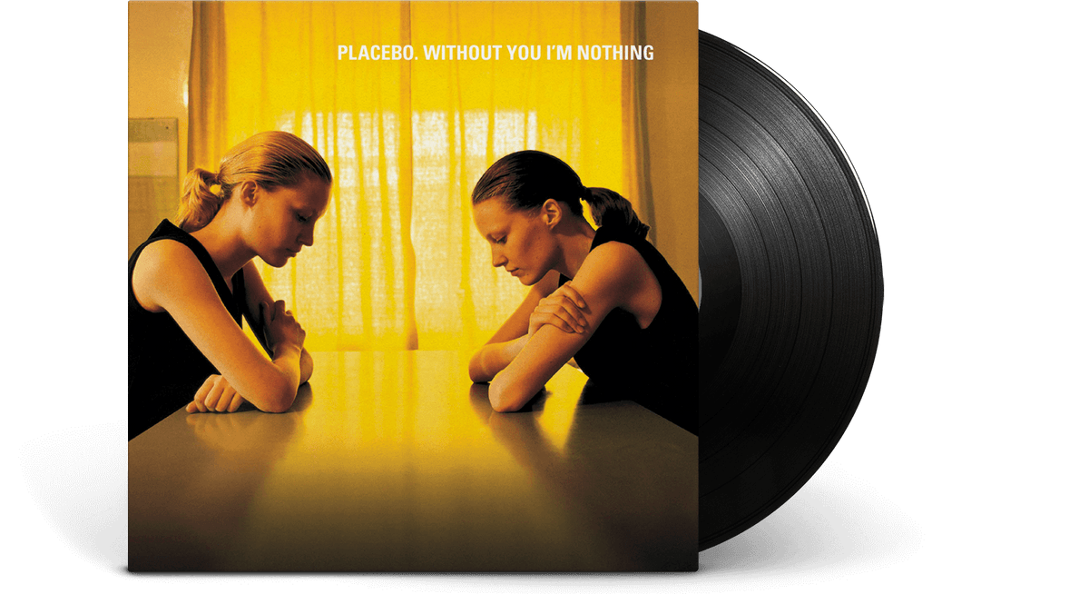 Vinyl - Placebo : Without You I'm Nothing - The Record Hub
