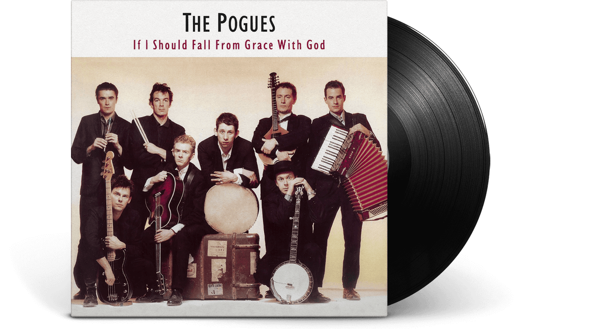 The Pogues <br> If I Should Fall from Grace With God