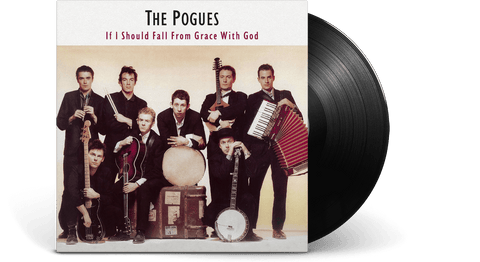 Vinyl - The Pogues : if I Should Fall From Grace With God - The Record Hub