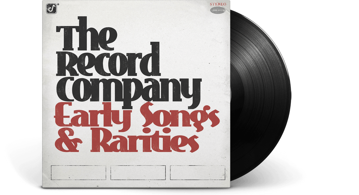 Vinyl - The Record Company : Early Songs and Rarities - The Record Hub