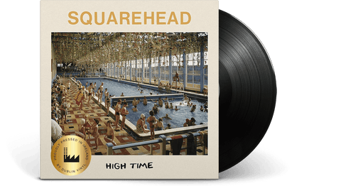 Vinyl - Squarehead <br> High Time - The Record Hub