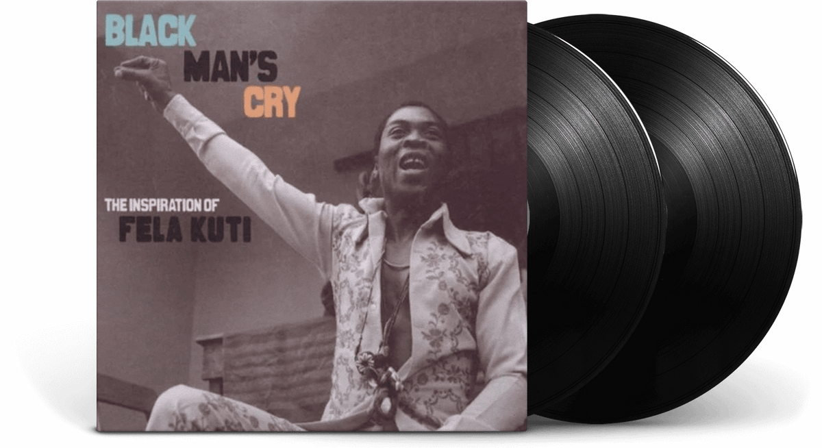 Various Artists <br> Black Man's Cry: The Inspiration of Fela Kuti