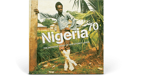 Vinyl - Various Artists <br> Nigeria 70: The Definitive Story of 1970s Funky Lagos - The Record Hub