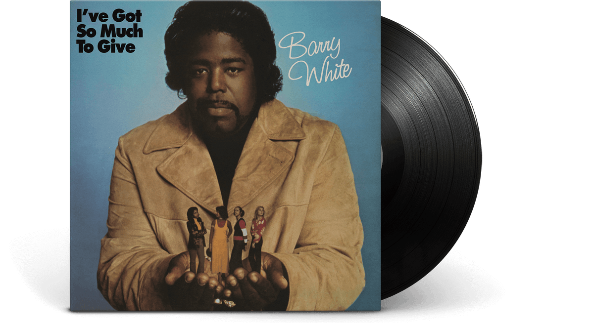 Vinyl - Barry White : I've Got So Much To Give - The Record Hub
