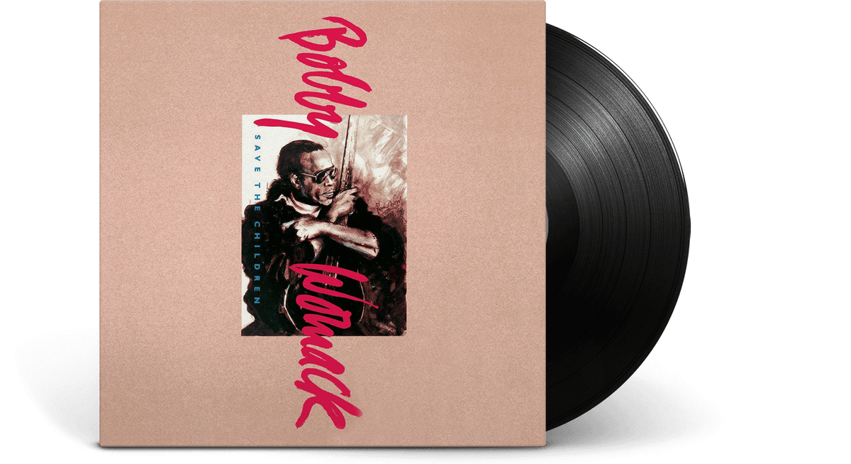 Vinyl - Bobby Womack<br> Save the Children - The Record Hub