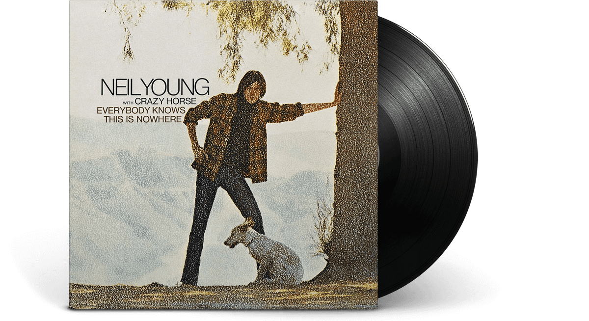 Vinyl - Neil Young & Crazy Horse : Everybody Knows This Is Nowhere - The Record Hub