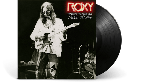Vinyl - Neil Young : ROXY: Tonight's the Night Live - The Record Hub