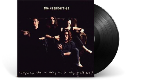 Vinyl - The Cranberries : Everybody Else is Doing It So Why Can't We? - The Record Hub
