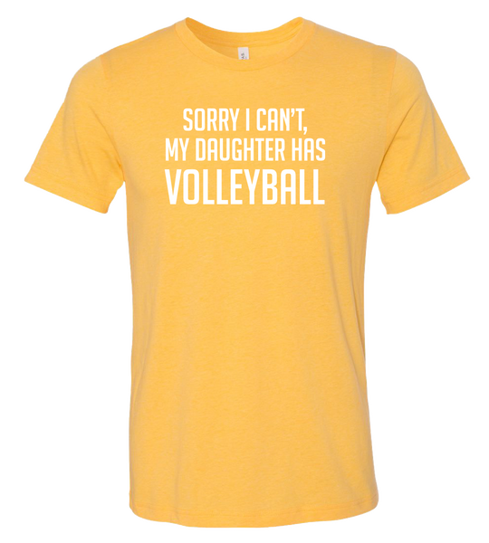 Sorry I Can't T-Shirt  (more colors available)