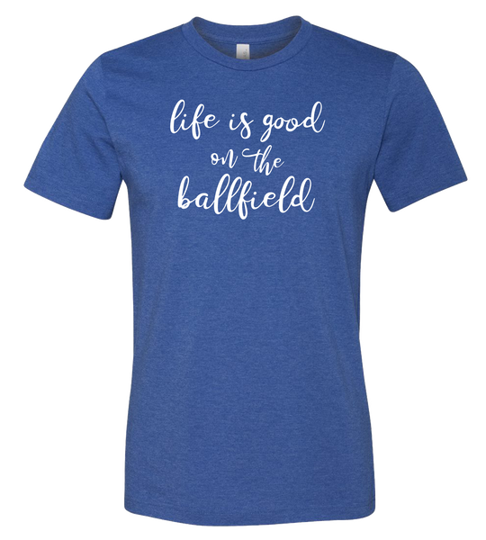 Life Is Good T-Shirt (more colors available)