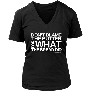 T-Shirt Femme - Don't Blame the Butter
