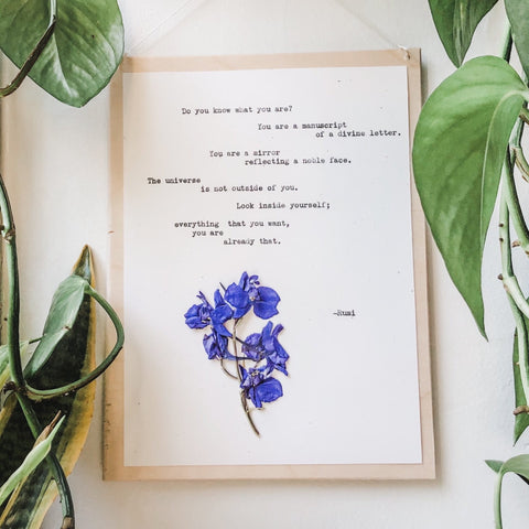 rumi, do you know what you are quote typed in typewriter font on white paper, mounted on birch wood and paired with a pressed flower. handmade décor by flora & phrase