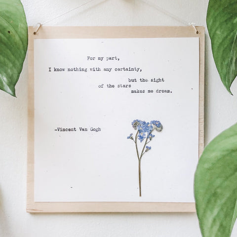 vincent van gogh, for my part quote typed in typewriter font on white paper, mounted on birch wood and paired with a pressed flower. handmade décor by flora & phrase