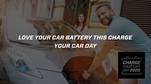 Love Your Car Battery This Charge Your Car Day