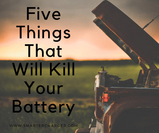 Top 5 Things That Will Kill Your Battery