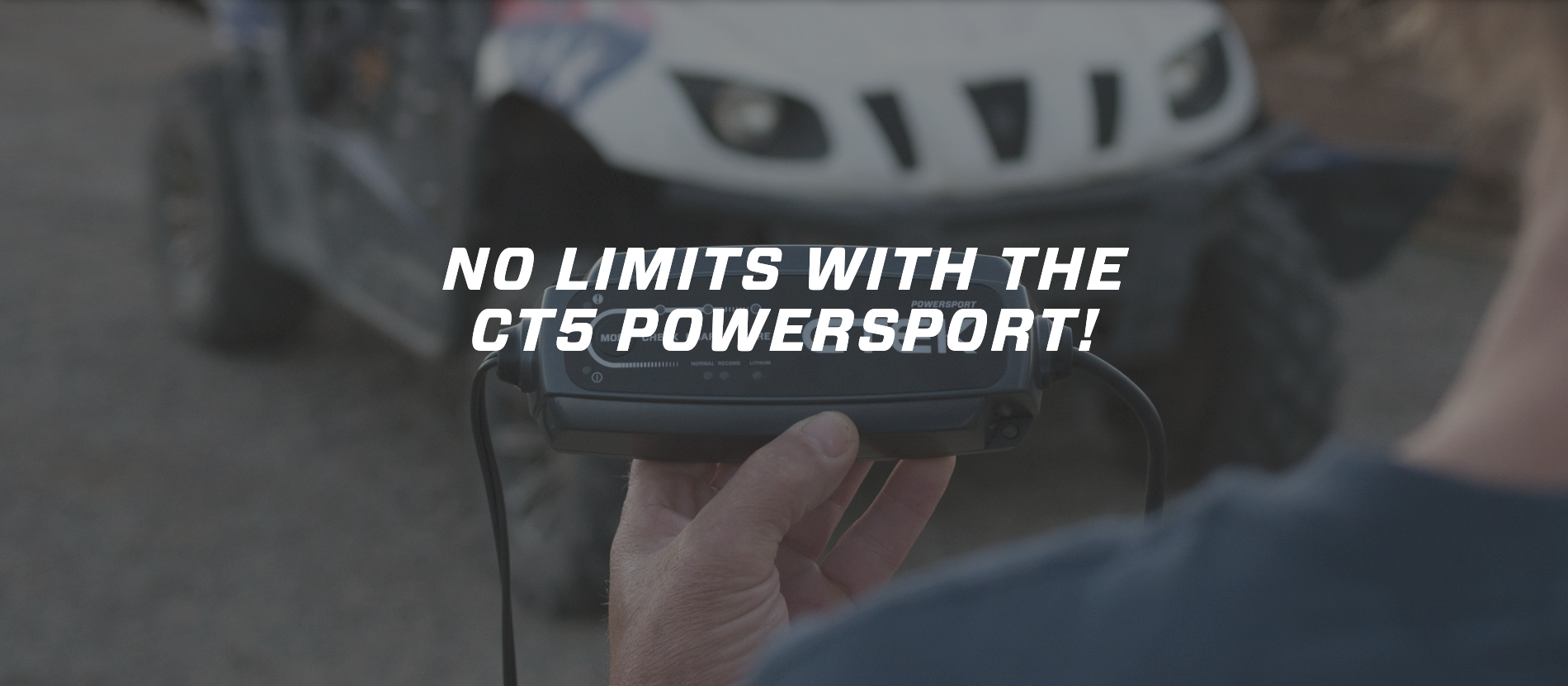 CT5 Powersport for UTV, Jetski, Snowmobile, Motorsports and more.