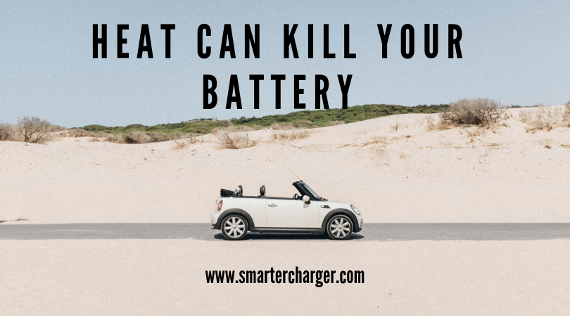 Heat can kill your battery