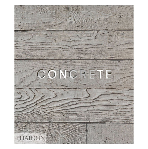 Concrete Design Book - Phaidon Press