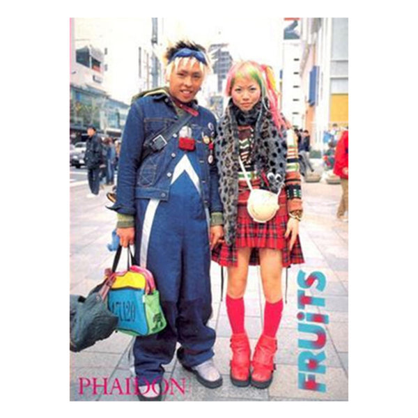 Fruits Fashion Book - Tokyo Street Fashion - Phaidon Press