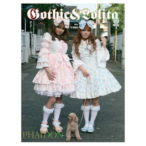 Gothic & Lolita Fashion Book - Tokyo Street Fashion - Phaidon Press