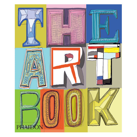 The Art Book: New Edition Art Book - Phaidon Press