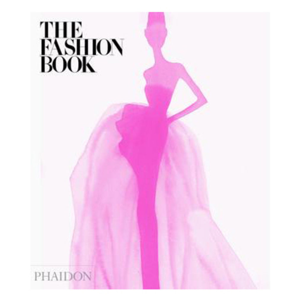 The Fashion Book New Edition - Phaidon Press
