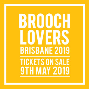 Brisbane Brooch Lovers Big Day Out!