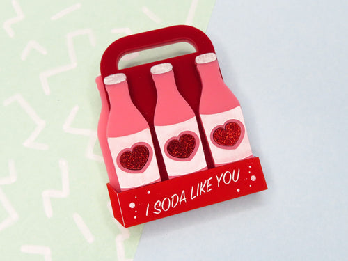 I Soda Like You Acrylic Brooch