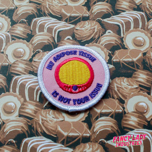 My Adipose Tissue Is Not Your Issue Girth Guides Patch