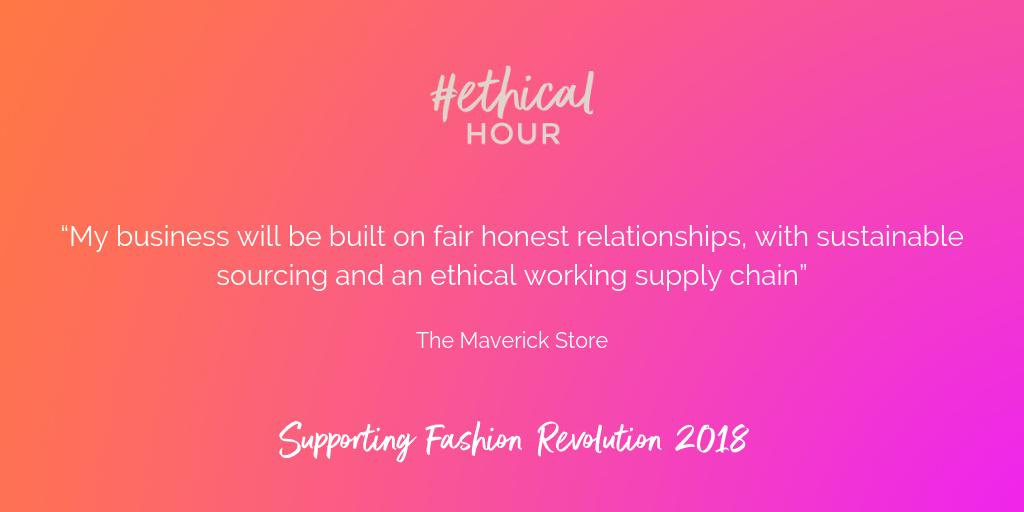 Ethical Hour X The Maverick Store - The New Face of the New Fashion Industry
