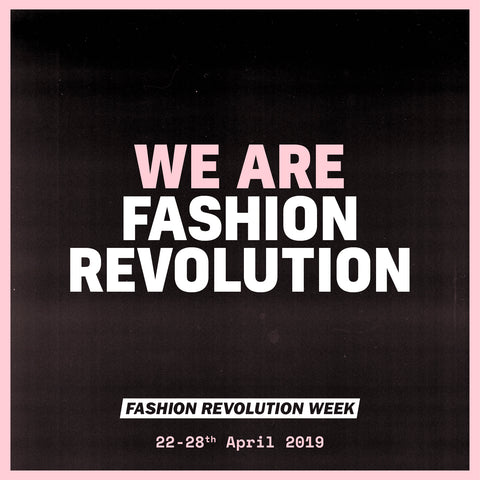 We are the Fashion Revolution