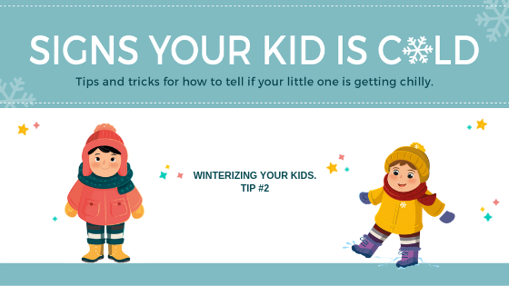 Signs Your Kid Is Cold