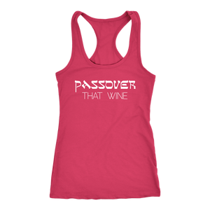 PASSOVER That Wine - Women's Tank Top