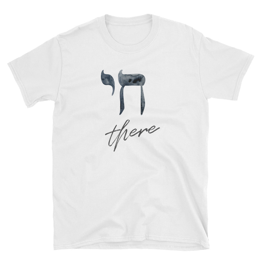 Chai (Hi) There - Adult Shirt
