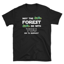 FOREST Be With You - Tu Bishvat Shirt